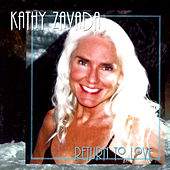 Return To Love by Kathy Zavada
