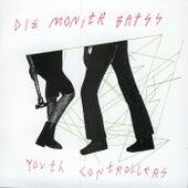 Youth Controllerzzz by Die Monitr Batss