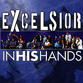 In His Hands by Excelsior