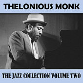 The Jazz Collection Volume Two by Thelonious Monk