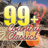 99+ Country Classics by Various Artists