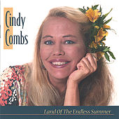 Land of the Endless Summer de Cindy Combs