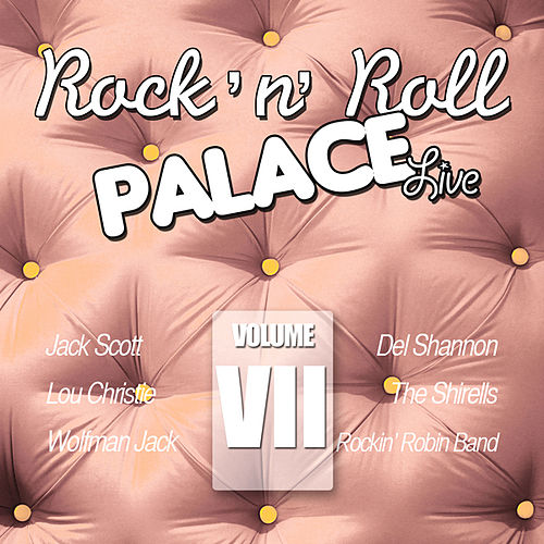 Rock & Roll Palace - Live - Vol. VII by Various Artists