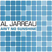 Ain't No Sunshine by Various Artists