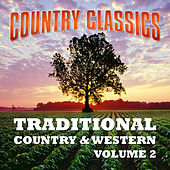 Country Classics - Traditional Country & Western Volume 2 by Various Artists