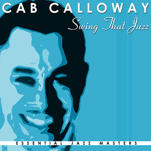 Swing That Jazz by Cab Calloway