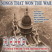 Songs That Won the War by Various Artists