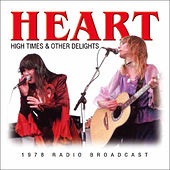 High Times & Other Delights (Live) de Heart
