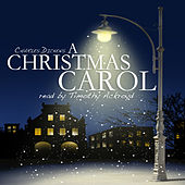 A Christmas Carol by Charles Dickens by Timothy Ackroyd