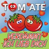 Verdammt ich lieb Dich de Tomate