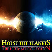 Holst The Planets - The Ultimate Collection von Various Artists