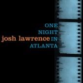 One Night in Atlanta by Josh Lawrence