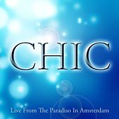 Live from the Paradiso in Amsterdam by CHIC