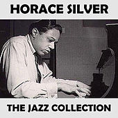 The Jazz Collection de Horace Silver