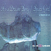 It's a Dream Song / Space Girl by DJ Hooligan