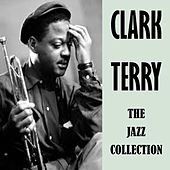 The Jazz Collection di Clark Terry