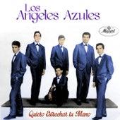 Quiero Estrechar Tu Mano de Los Angeles Azules