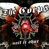 Nail It Shut de The Corps
