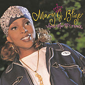 What's The 411? - The Remixes by Mary J. Blige