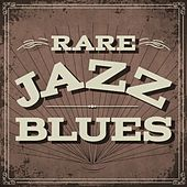 Rare Jazz Blues by Various Artists