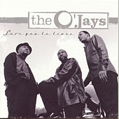 Love You To Tears by The O'Jays
