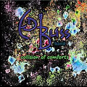 Collision of Comforts by Ed Bliss Band