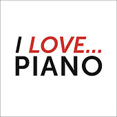 I Love Piano de Various Artists