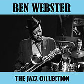 The Jazz Collection von Ben Webster