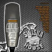 All Freestyles 4 / Northside 11 by Swisha House