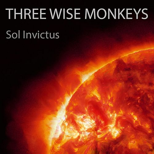 Sol Invictus by Three Wise Monkeys