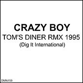 Tom's Diner Rmx 1995 by Crazy Boy