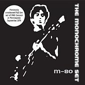 M80 Concert by The Monochrome Set