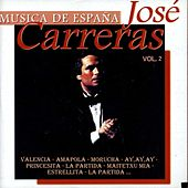 Música de España, Vol. 2 by José Carreras