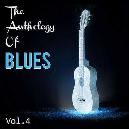 Anthology of Blues, Vol. 4 by Various Artists