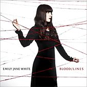 Blood / Lines de Emily Jane White