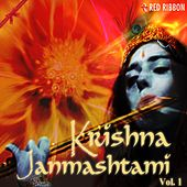 Krishna Janmashtami - Vol. 1 by Various Artists