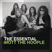 The Essential Mott The Hoople von Mott the Hoople