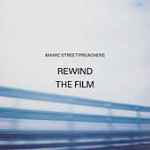 Rewind the Film de Manic Street Preachers
