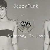 Somebody To Love de JazzyFunk