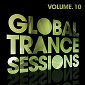 Global Trance Sessions Vol. 10 - EP by Various Artists