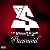 Paranoid [feat. B.o.B] von Ty Dolla $ign