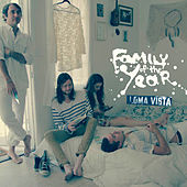Loma Vista by Family of the Year