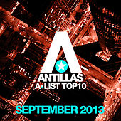 Antillas A-List Top 10 - September 2013 (Bonus Track Version) von Various Artists