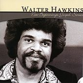New Beginnings Gospel Series: Walter Hawkins de Walter Hawkins