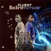 Retro Future by Fluent