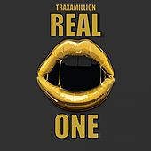 Real One - Single by Traxamillion