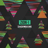 ShadowBoxing (The Remixes) di Zion I