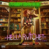 Hella Ratchet by Mistah F.A.B.