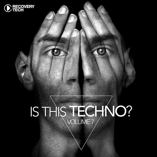 Is This Techno?, Vol. 7 by Various Artists