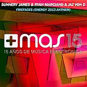 Firefaces (Energy 2013 Anthem) de Sunnery James & Ryan Marciano
